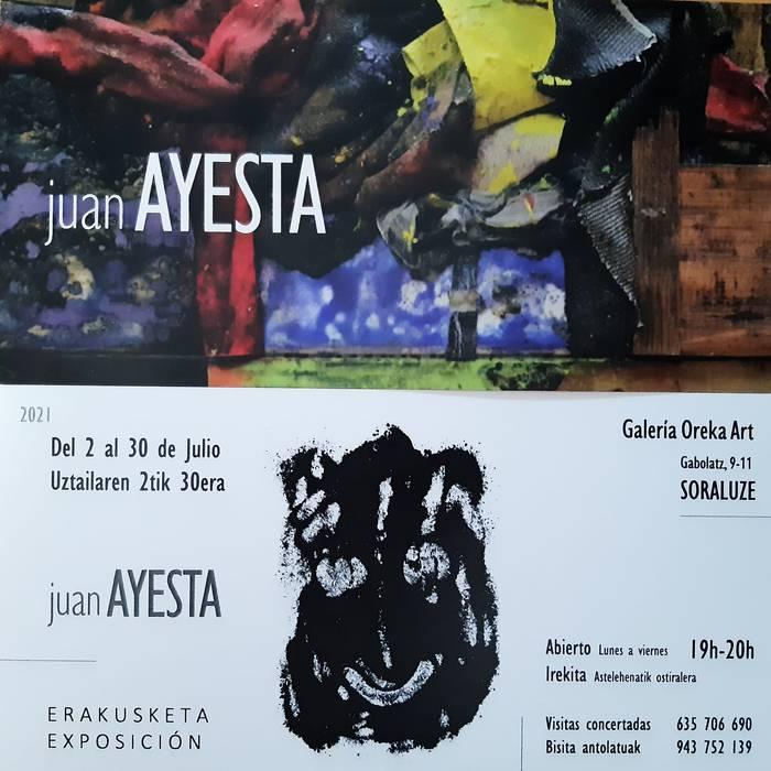 Erakusketa: Juan Ayesta (Oreka Art galerian)