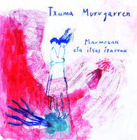 Binilozko singlea, Txuma Murugarrenen eskutik
