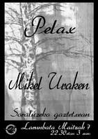 Kontzertua: MIKEL URAKEN + PELAX