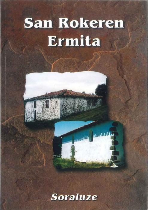 'San Rokeren ermita' eskuragarri