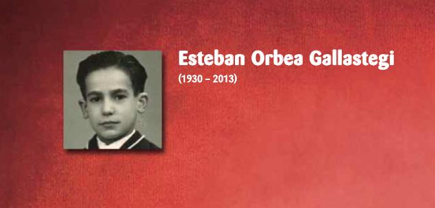 Esteban Orbea Gallastegi (1930-2013)
