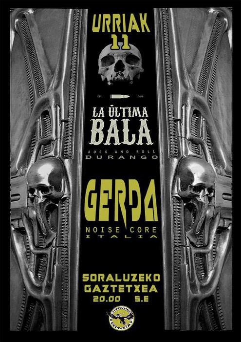 Kontzertua: La Ultima Bala eta Gerda