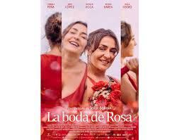 """Ostegunetako pelikula: """"La boda de Rosa""""."""